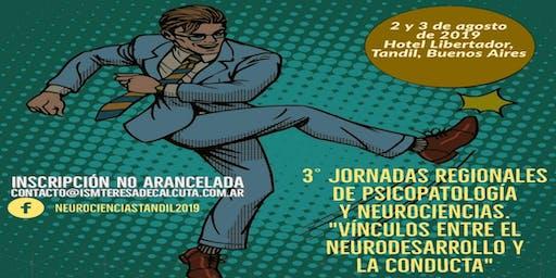 3° Jornadas Regionales de Psicopatología y Neuroci