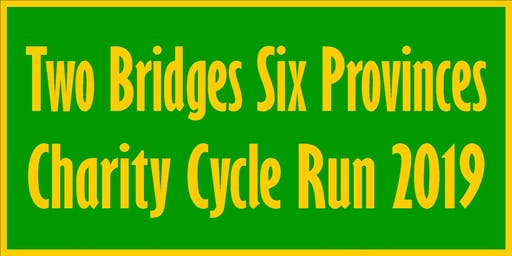 Two Bridges Six Provinces Charity Cycle Run 2019