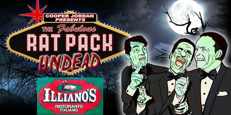 THE RAT PACK UNDEAD - Direct from NYC comes to Hammonton ONE NIGHT ONLY tickets