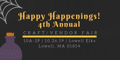 Happy Happenings 4th Annual Craft/Vendor Fair tickets