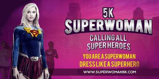 SUPERWOMAN 5K® - VIP REGISTRATION