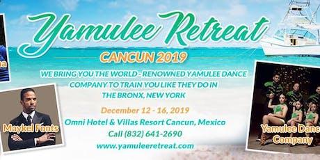 Yamulee Cancun Retreat 2019 tickets