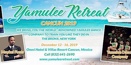 Yamulee Cancun Retreat 2019 entradas
