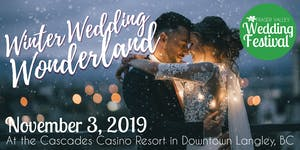 Fraser Valley Wedding Festival Winter Wedding...