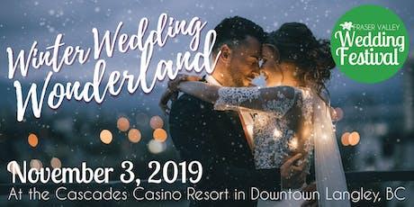 Fraser Valley Wedding Festival Winter Wedding Wonderland 2019 tickets