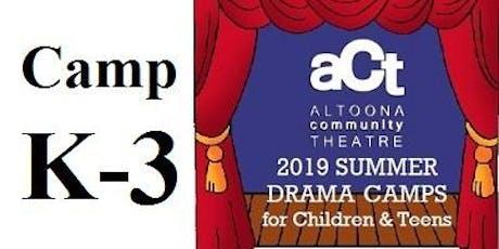 ACT Summer Drama Camp: K-3 with Marilyn Pyeatt (Grades K,1,2) tickets