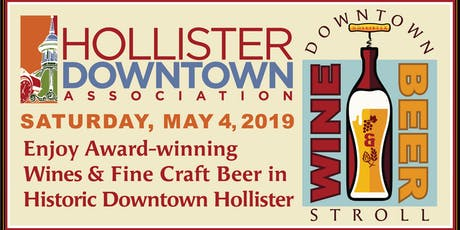Downtown Hollister Wine Beer Stroll Tickets