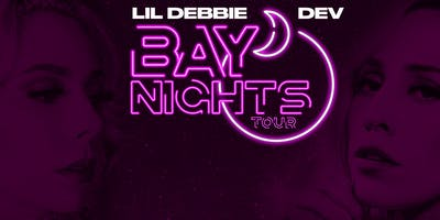 Lil Debbie & DEV Bay Nights Tour in Miami Beach 4/21/19