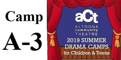 ACT Summer Drama Camp: A-3 with Karen Volpe (Grades 3,4,5)