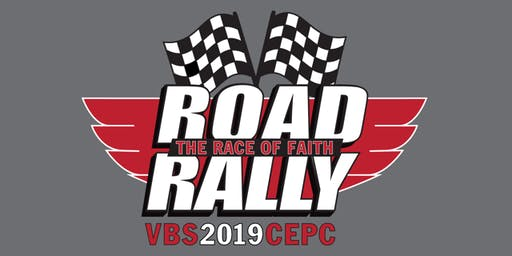 ROAD RALLY: the RACE of FAITH 2019 CEPC VBS-CHILD REGISTRATION