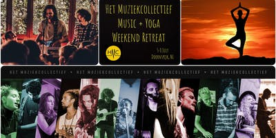 Het Muziekcollectief Music & Yoga Weekend Retreat
