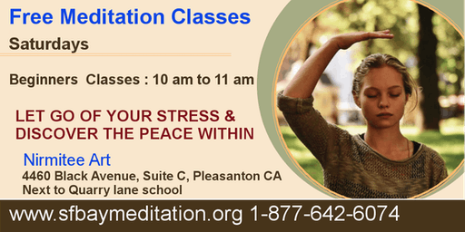 Free Meditation Classes in Pleasanton CA - Every Saturdays at 10am