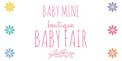 Baby Mine Boutique Baby Fair