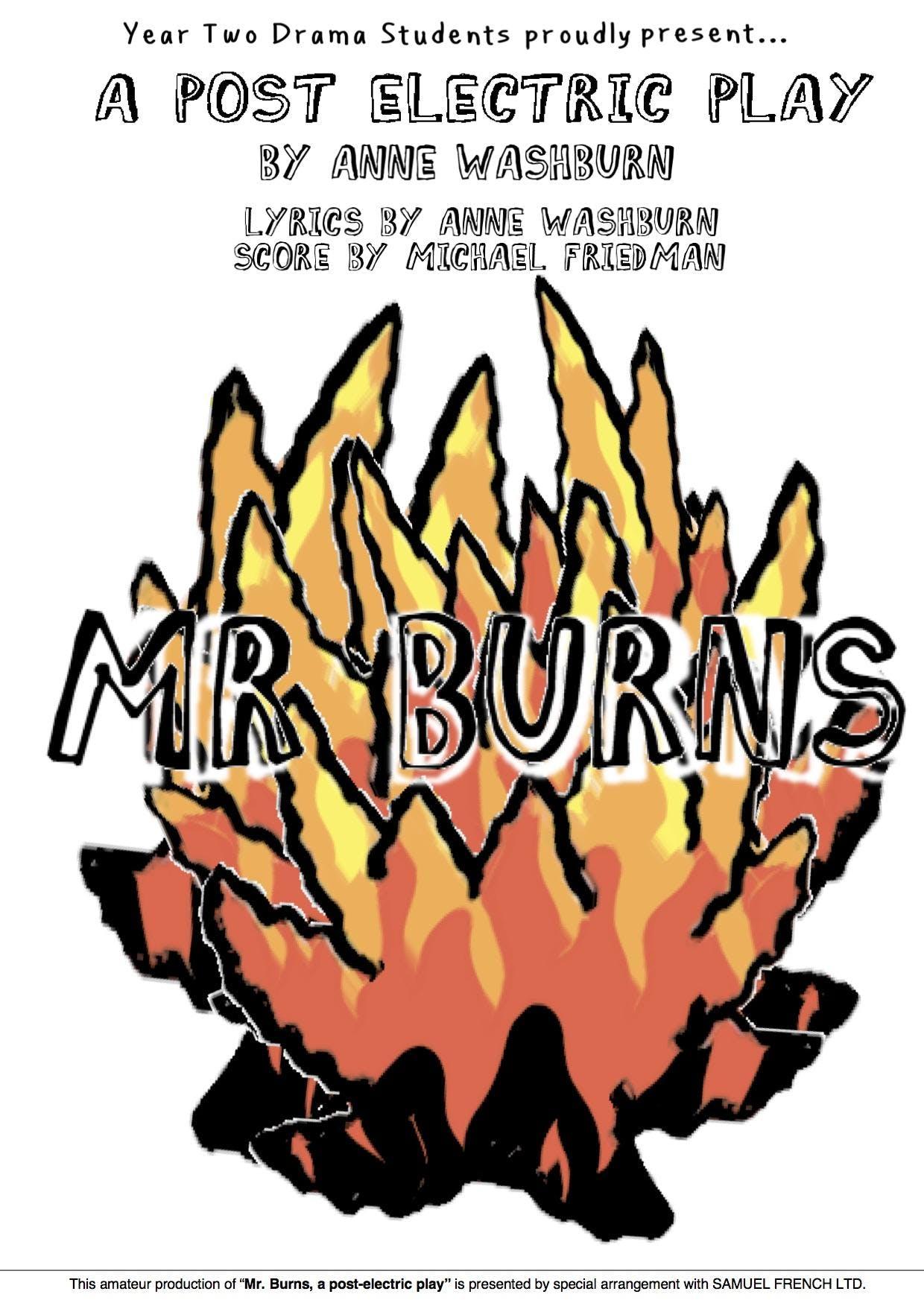 Year 2 Drama students present MR. BURNS, a po