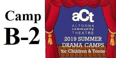 ACT Summer Drama Camp: B-2 with Karen Volpe (Grades 6,7,8)