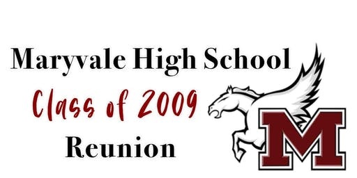 Maryvale High School Class of 2009 10 Year Reunion