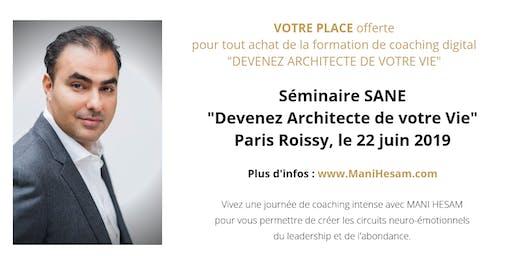 Séminaire Mani Hesam, Devenez Architecte de votre vie , à Paris