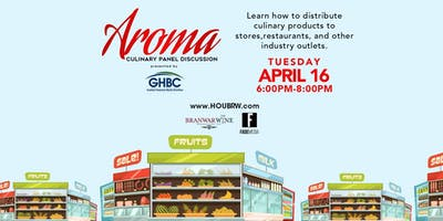 Aroma: Houston Culinary Panel Discussion 2019