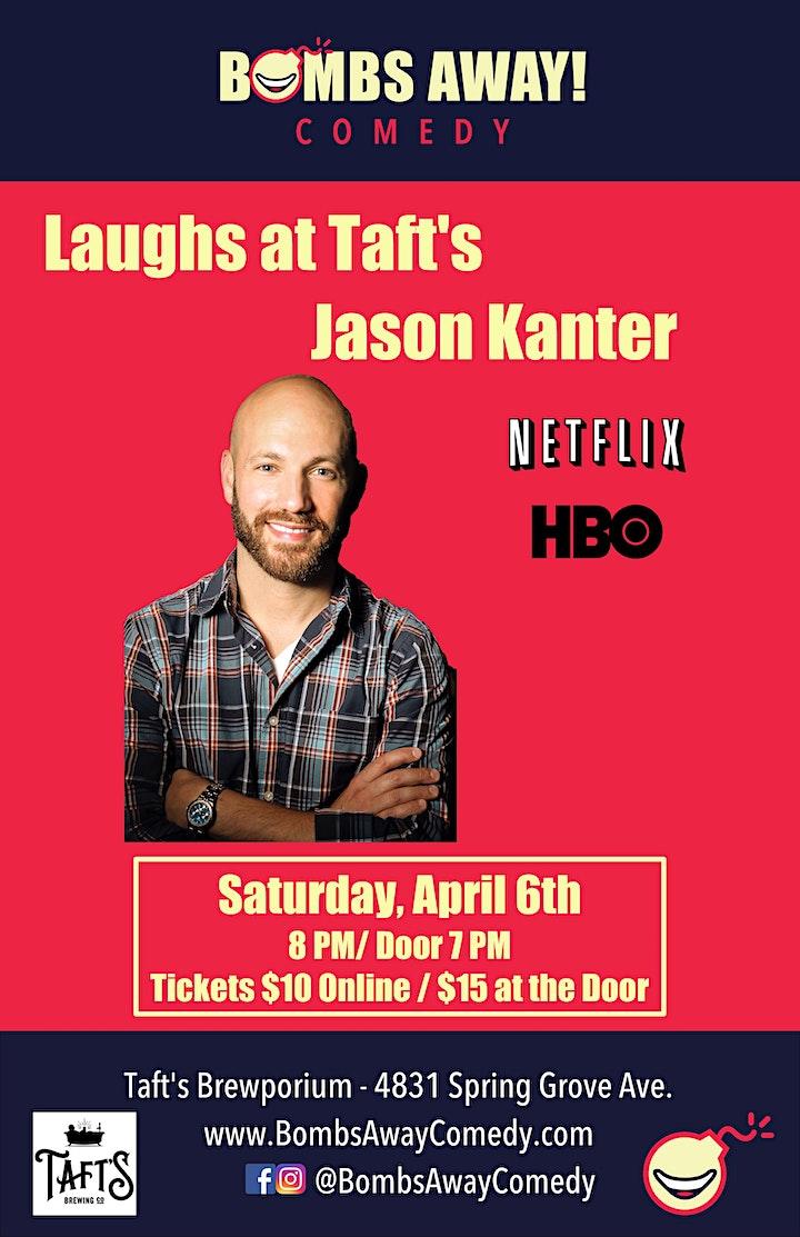 Laughs at Taft's w/ Jason Kanter (Netlfix, HBO) image