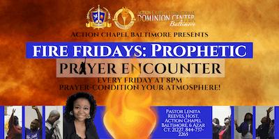 Fire Fridays: Prayer & Prophetic Encounter