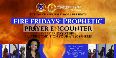 Fire Fridays: Prayer & Prophetic Encounter