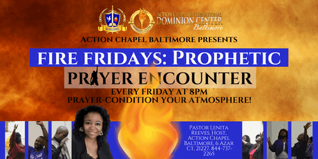 Fire Fridays: Prayer & Prophetic Encounter tickets
