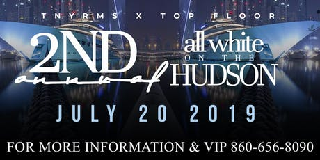 2nd Annual All White On The Hudson  tickets