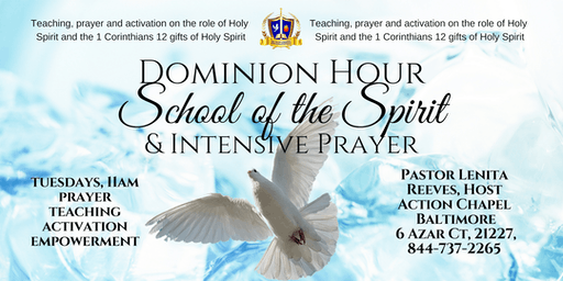 Dominion Hour: School of the Spirit & Intensive Prayer