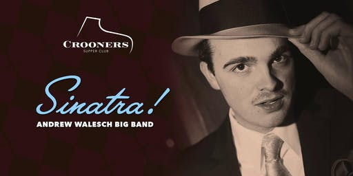 Sinatra! Andrew Walesch Big Band