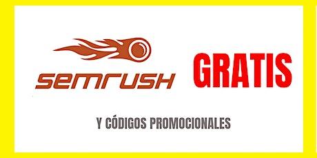 Semrush GRATIS Cupon promo code descuento entradas