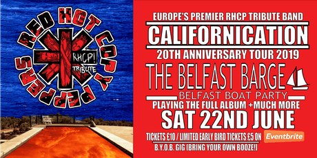 Red Hot Copy Peppers Californication Tour - The Belfast Barge Belfast tickets
