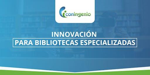 Taller de innovación para Biblioteca Especializada
