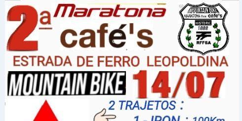 2ª Maratona dos Cafés - Rio/Minas -  Estrada de Ferro Leopoldina