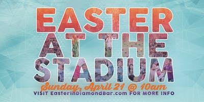 EASTER AT THE STADIUM 2019