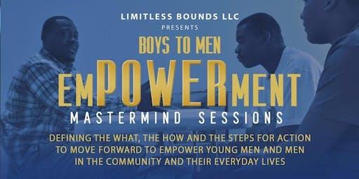 Boys to Men EmPOWERment Mastermind - Session #3
