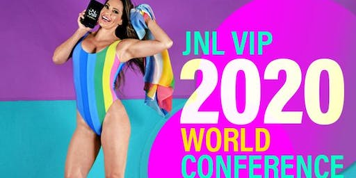 JNL VIP World Conference & Fitness Retreat:Succeed & Transform Mega-Event!
