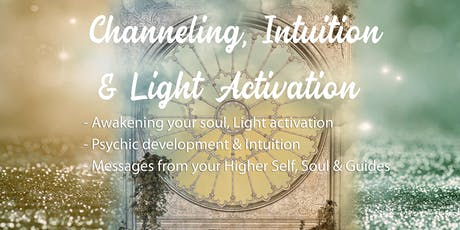 Channeling, Intuition & Light Activations tickets