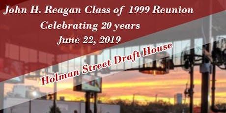 John H. Reagan High - Class of 99 Reunion  tickets