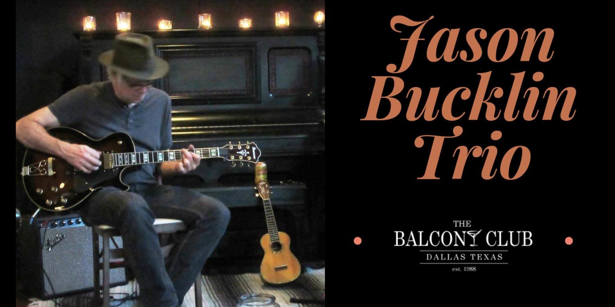 The Jason Bucklin Trio - Tuesday nights