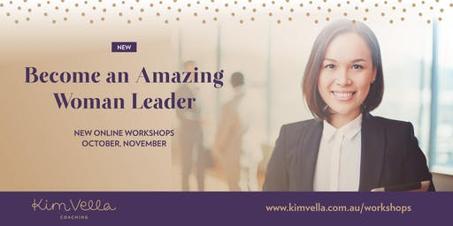 Become an Amazing Woman Leader - Online Workshop (National)