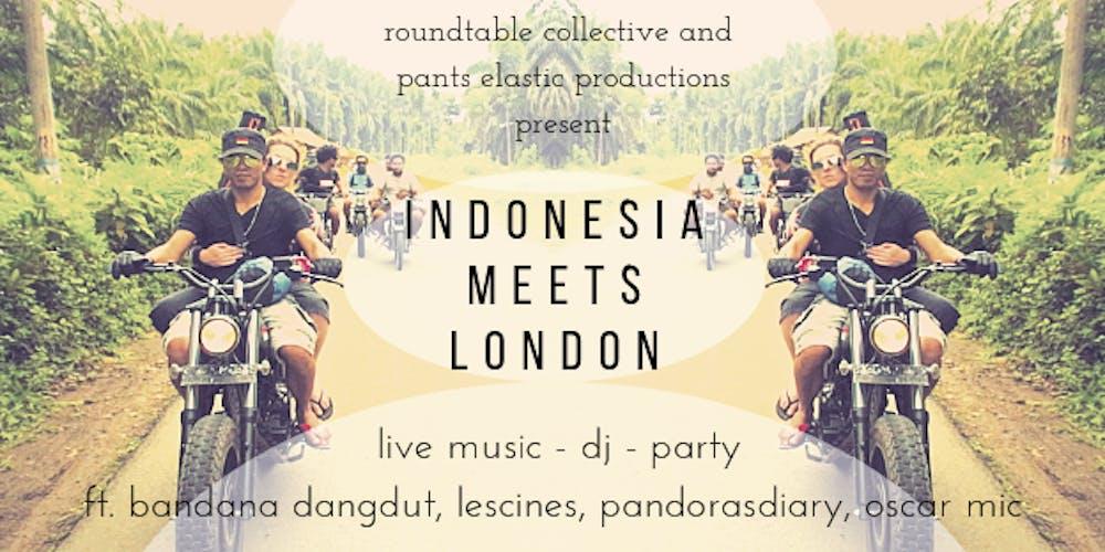 An International Extravaganza - Indonesia meets London