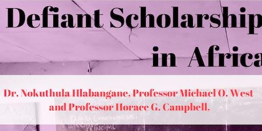 Defiant Scholarship in Africa
