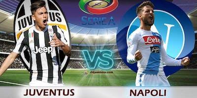 [LIVE TV] Napoli Juventus In Diretta Streaming