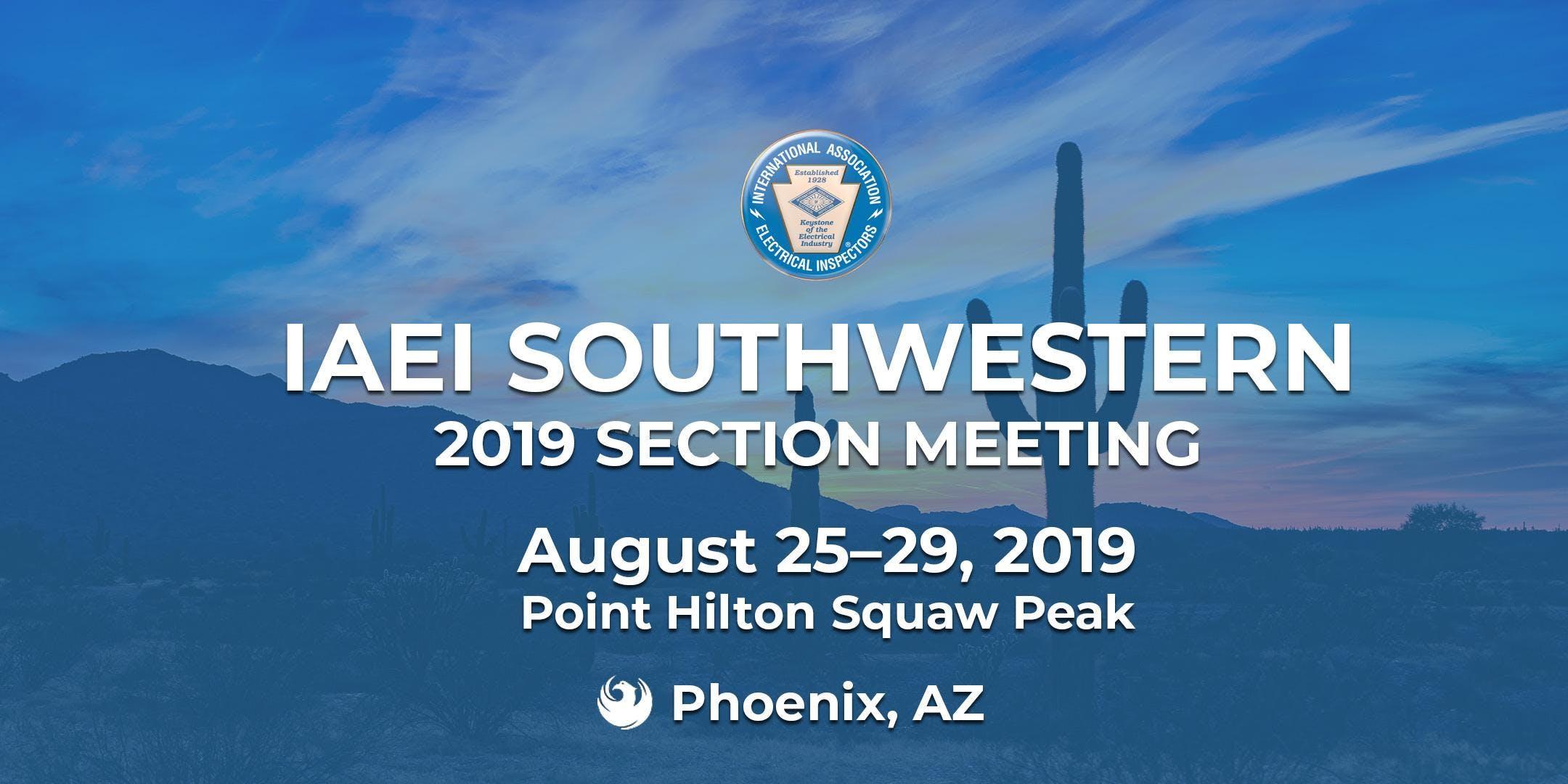 IAEI Southwestern 2019 Annual Section Meeting