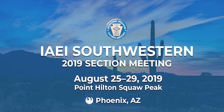 IAEI Southwestern 2019 Annual Section Meeting tickets