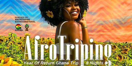 AfroTriping | Year Of Return Ghana Trip | 8 Nights tickets