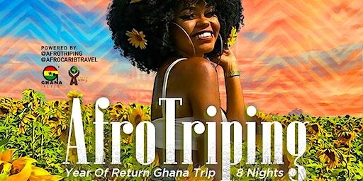 AfroTriping | Year Of Return Ghana Trip | 8 Nights