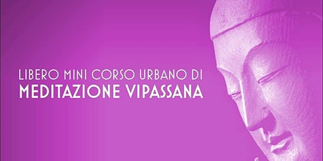 Mini Corso di Meditazione Vipassana a Roma biglietti