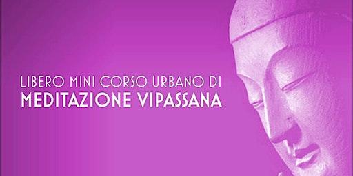 Mini Corso di Meditazione Vipassana a Roma