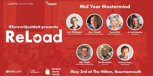 Screwitjustdoit presents ReLoad: The Mid Year Mastermind